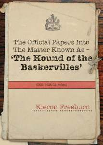 Official Papers into the matter of The Hound of The Baskervilles